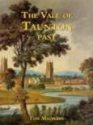 The Vale of Taunton Past