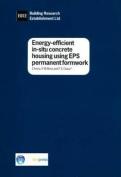 Energy-Efficient in-Situ Concrete Housing Using EPS Formwork