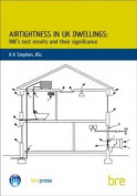 Airtightness in UK Dwellings