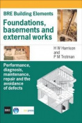 Foundations, Basements and External Works