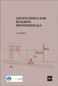 Geotechnics for Building Professionals