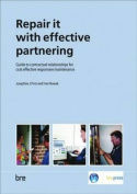 Repair it with Effective Partnering