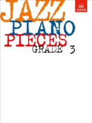 Jazz Piano Pieces, Grade 3
