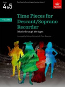 Time Pieces for Descant/Soprano Recorder, Volume 2 (Time Pieces
