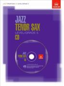 Jazz Tenor Sax CD Level/Grade 5 [Audio]