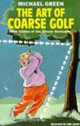 The Art of Coarse Golf