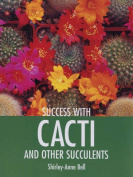 Success with Cacti and Other Succulents
