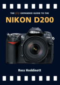 The Expanded Guide to the Nikon D200