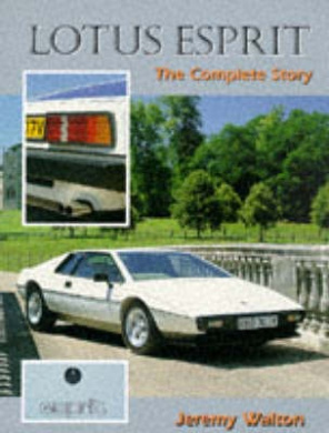 Lotus Esprit: The Complete Story (The Complete Story)