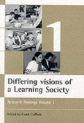 Differing Visions of a Learning Society
