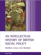 An Intellectual History of British Social Policy