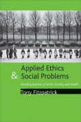 Applied Ethics and Social Problems