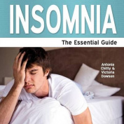 Insomnia - the Essential Guide