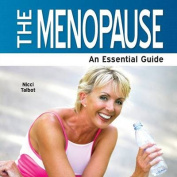 The Menopause - An Essential Guide