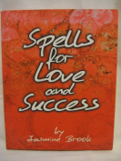 Spells for Love and Success