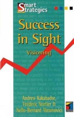 Success in Sight: Visioning (Smart Strategies)