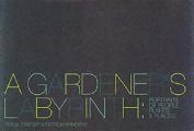 A Gardener's Labyrinth