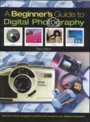 A Beginner's Guide to Digital Photography