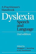 Dyslexia, Speech and Language