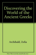 Discovering the World of the Ancient Greeks