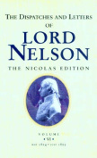 The Dispatches and Letters of Lord Nelson