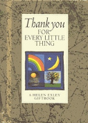 Thank You for Every Little Thing