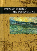 Words on Strength and Perseverance