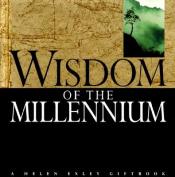 Wisdom for the Millennium