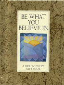 Be What You Believe in (Values for Living S.) [Board book]