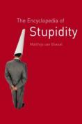 The Encyclopedia of Stupidity