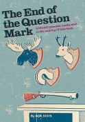 The End of the Question Mark