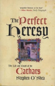 The Perfect Heresy