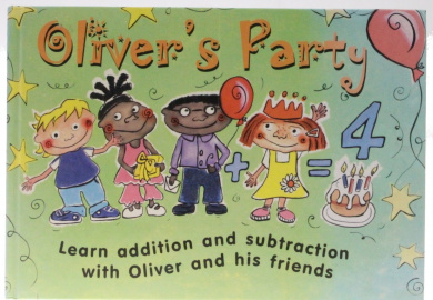 Oliver's Party: Learn Addition and Subtraction with Oliver and His Friends