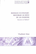 Russian Economic Reforms as Seen by an Insider