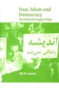 Iran, Islam and Democracy