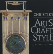 Christie's Art and Crafts Style