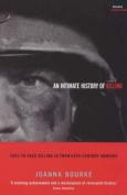 Intimate History of Killing