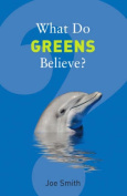 What Do Greens Believe?