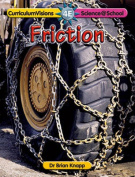 Friction (Science@School S.)