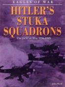 Hitler's Stuka Squadrons