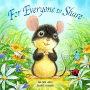 For Everyone To Share [Board book]