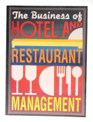 The Business of Hotel and Restaurant Management