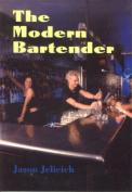The Modern Bartender