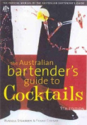 The Australian Bartender's Guide to Cocktails