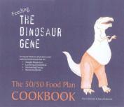 Feeding the Dinosaur Gene