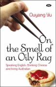 On the Smell of an Oily Rag