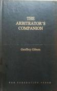 The Arbitrator's Companion