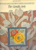 Gentle Arts: The Gentle Arts