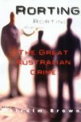Rorting, the Great Australian Crime