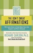 Don't Sweat Press Affirmations